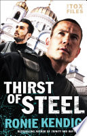 Thirst of Steel  The Tox Files Book  3
