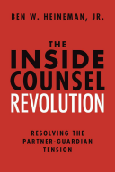 The Inside Counsel Revolution  Resolving the Partner Guardian Tension