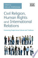 Civil Religion  Human Rights and International Relations