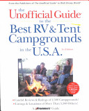 The Unofficial Guide to the Best RV and Tent Campgrounds in the U S A