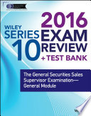 Wiley Series 10 Exam Review 2016   Test Bank