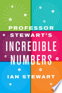 Professor Stewart s Incredible Numbers