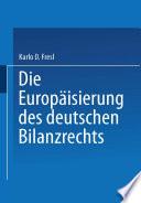 Die Europäisierung des deutschen Bilanzrechts