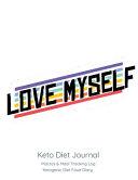 Love Myself Keto Diet Journal