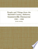 People And Things From The Marshall County Alabama Guntersville Democrat 1901 1908