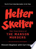 Helter Skelter  The True Story of the Manson Murders