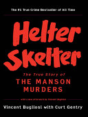 Helter Skelter The True Story Of The Manson Murders 25th Anniversary Edition