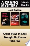 Jack Batten's Crang Mysteries 3-Book Bundle