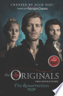 The Originals  The Resurrection