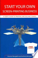 Start Your Own Screen printing Business
