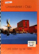 Universitetet i Oslo i ord, bilder og tall