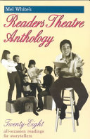 Mel White s Readers Theatre Anthology