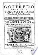 Il Goffredo del signor Torquato Tasso trauestito alla rustica bergamasca da Carlo Assonica ..