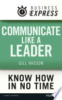 Business Express Communicate Like A Leader