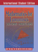 Mathematics For Economists : beginning graduate students in economics, is...