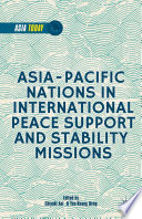 Asia Pacific Nations in International Peace Support and Stability Operations
