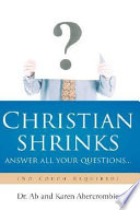 Christian Shrinks Answer All Your Questions