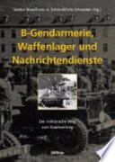 B Gendarmerie  Waffenlager und Nachrichtendienste