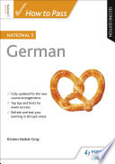 How To Pass National 5 German Second Edition