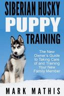Siberian Husky Puppy Training