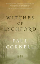 Witches Of Lychford : lychford are divided. a supermarket wants to...