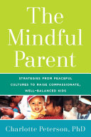 The Mindful Parent