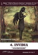Invidia  Anacronismo   Serie I Sette Peccati Capitali ep  4