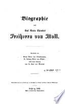 Biographie des Karl Maria Ehrenbert Freiherrn von Moll