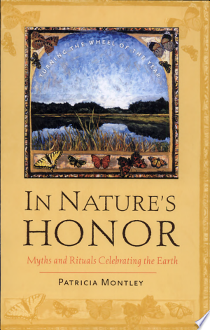 In Nature's Honor: Myths and Rituals Celebrating the Earth - ISBN:9781558964860