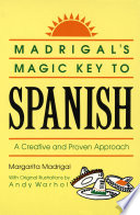 Madrigal s Magic Key to Spanish