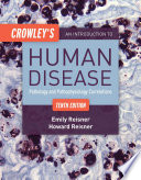 Crowley s An Introduction to Human Disease