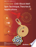 A Review Chill Block Melt Spin Technique Theories Applications book
