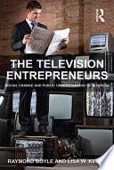 The Television Entrepreneurs
