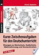 Kurze Zwischenaufgaben f  r den Deutschunterricht