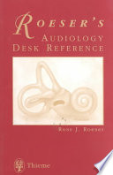Roeser s Audiology Desk Reference