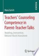 Teachers Counseling Competence In Parent Teacher Talks