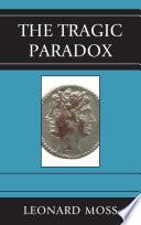 The Tragic Paradox