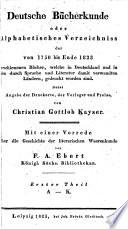 Deutsche bücherkunde; oder, Alphabetisches verzeichniss der von 1750 bis ende 1823 erschienenen bücher: th. A-K