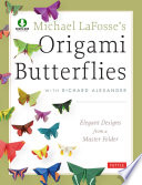 Michael LaFosse s Origami Butterflies