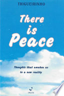 There Is Peace Thoughts That Awaken Us To A New Reality