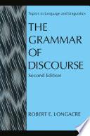 The Grammar of Discourse