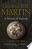 A Storm of Swords: Part 2 Blood and Gold (A Song of Ice and Fire, Book 3) by George R.R. Martin