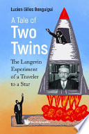 Tale Of Two Twins A The Langevin Experiment Of A Traveler To A Star