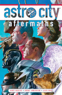 Astro City Vol. 17: Aftermaths : the tale of g-dog. heÕs...