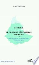 Ethiopie le choix du fédéralisme ethnique