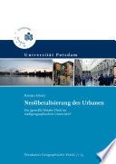 Neoliberalisierung des Urbanen