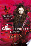 Ghost Huntress Tome 01