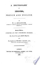 A Dictionary Of Idioms French And English
