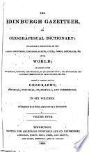 The Edinburgh Gazetteer : ...