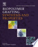 Biopolymer Grafting  Synthesis and Properties